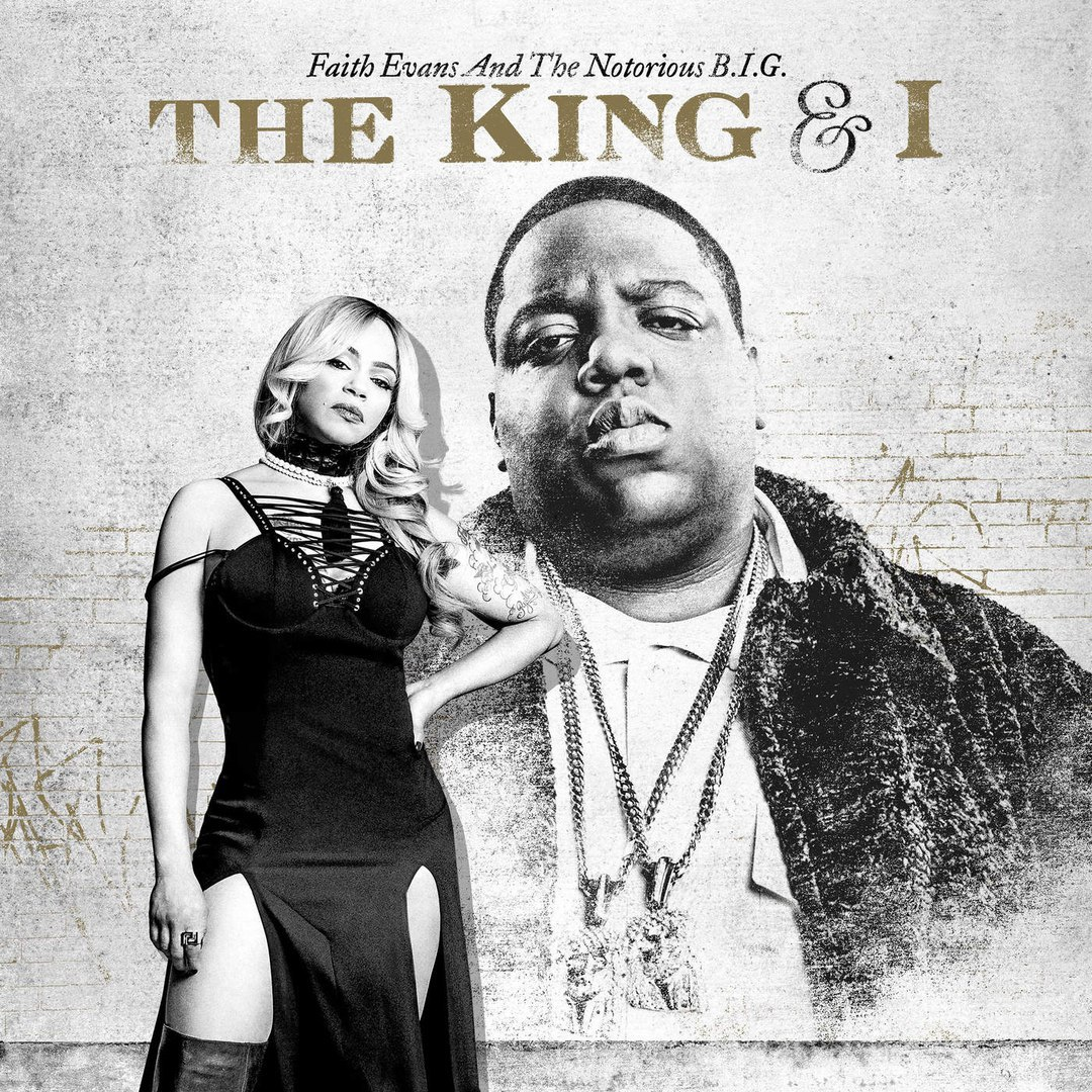 Вышел альбом  Faith Evans & The Notorious B.I.G. - The King & I